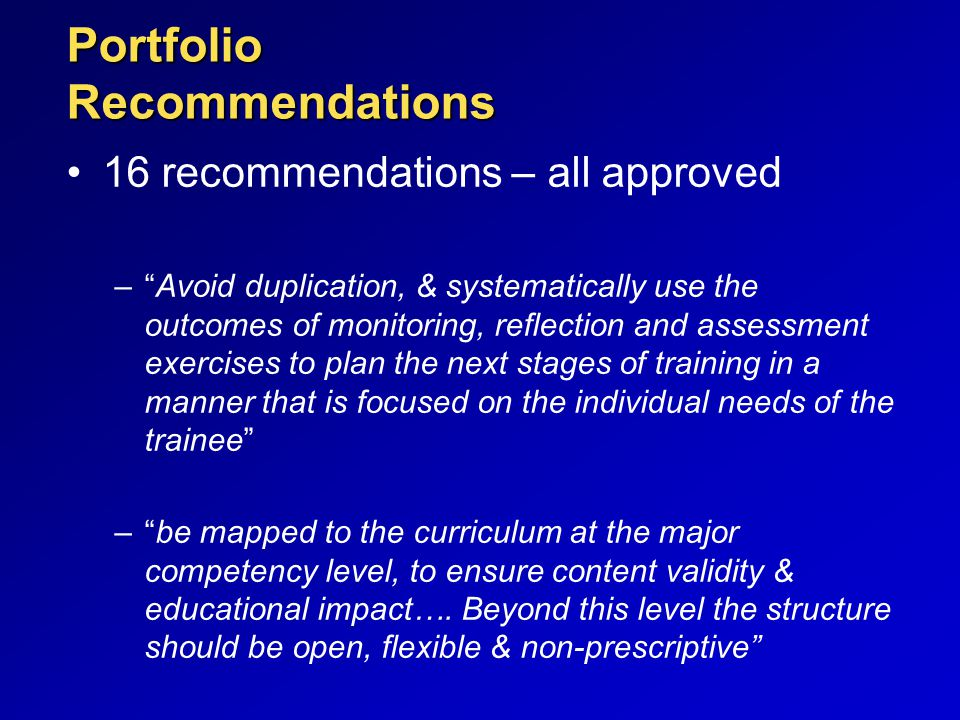 """Portfolio Recommendations 16 recommendations – all approved –""""Avoid duplication, & systematically use the outcomes of monitoring, reflection and asses"""