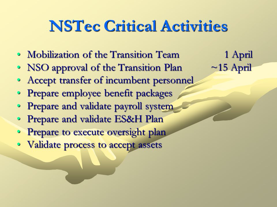 NSTec Critical Activities Mobilization of the Transition Team 1 AprilMobilization of the Transition Team 1 April NSO approval of the Transition Plan~1