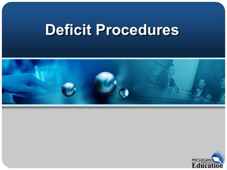 Deficit Procedures