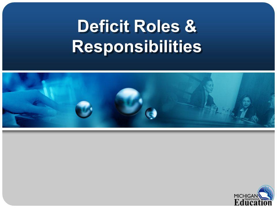 Deficit Roles & Responsibilities