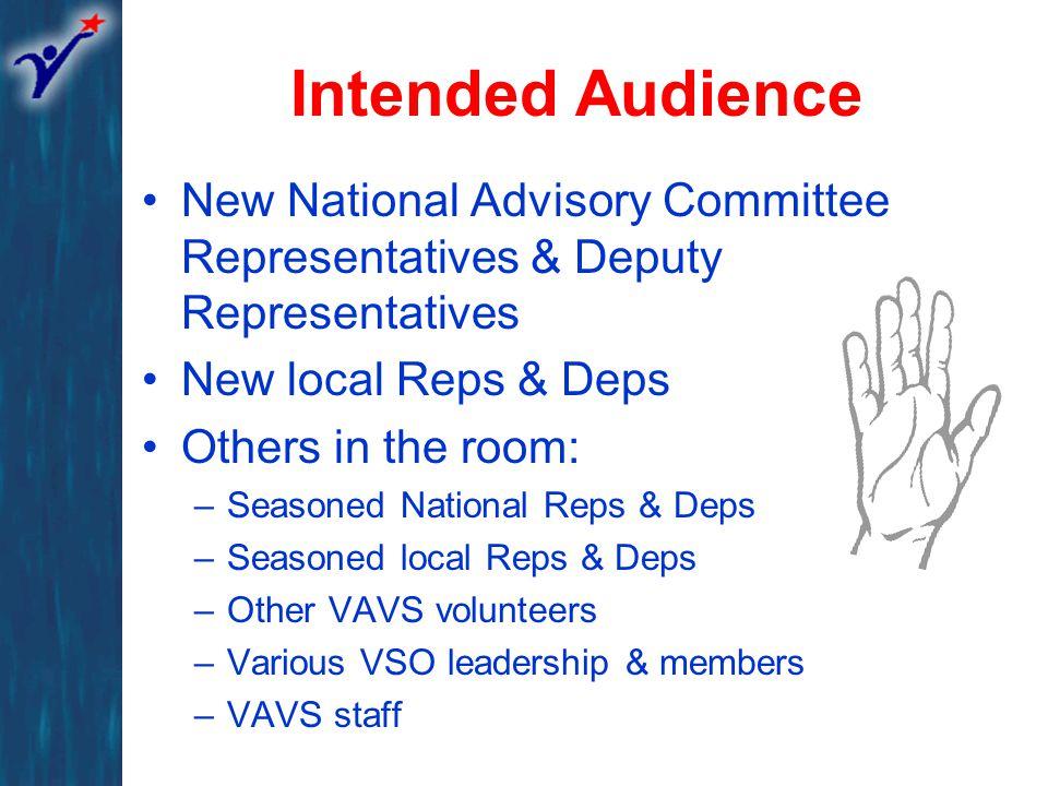 VAVS Organizational Structure Local VAVS Committees VACO VAVS Responsibilities VAVS Field Staff Laura B.