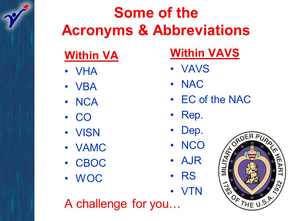 What We'll Cover Reference documents and web resources The circular partnership within VAVS Organizational structure Purpose of the NAC Membership categories within the NAC Executive Committee of the NAC Subcommittees of the Executive Committee Responsibilities Local perspective & duties Snapshot of statistics within VAVS Priorities for the future