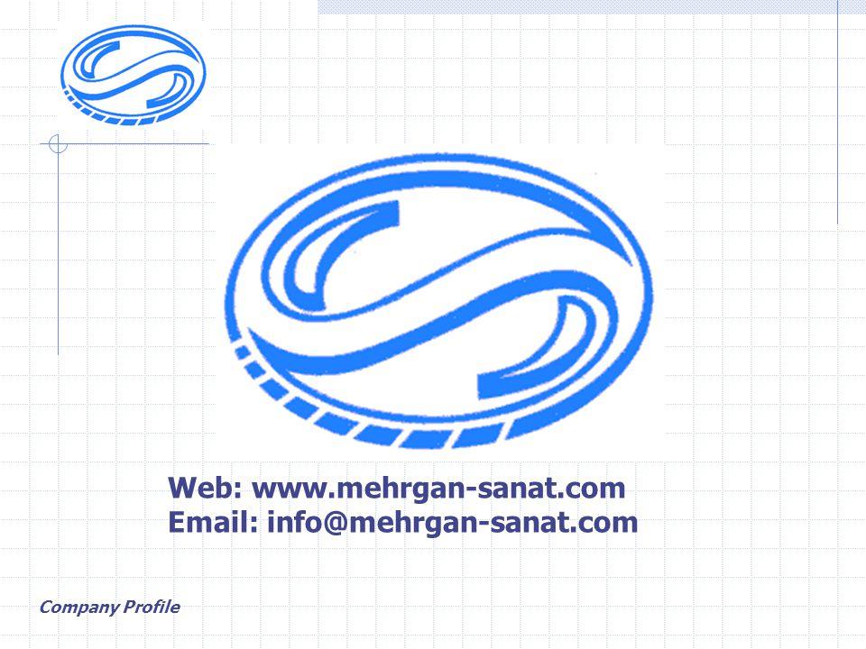 Web: www.mehrgan-sanat.com Email: info@mehrgan-sanat.com Company Profile