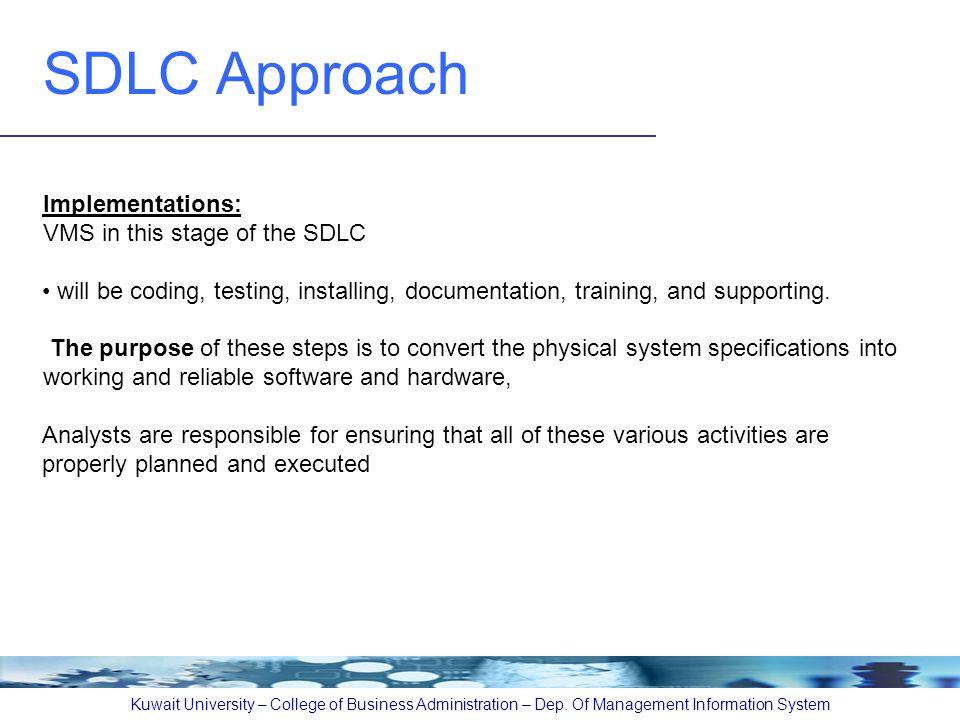 SDLC Approach Kuwait University – College of Business Administration – Dep.