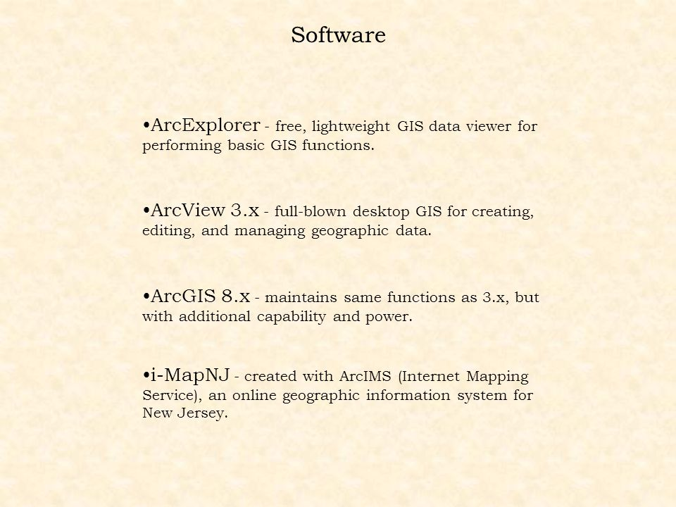 Software ArcExplorer - free, lightweight GIS data viewer for performing basic GIS functions.