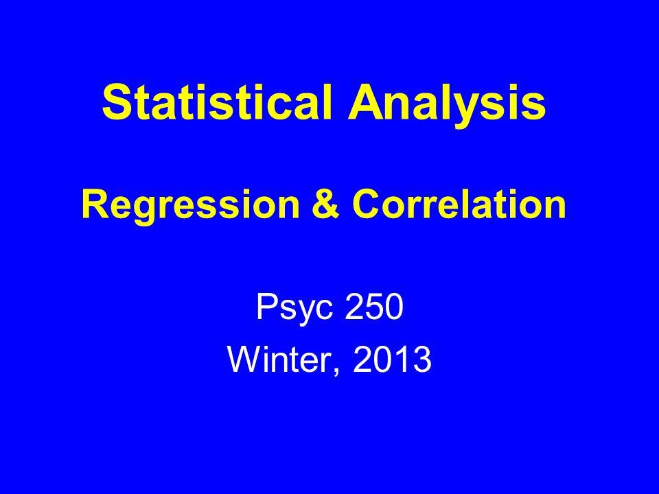 Statistical Significance p =.31 Regression: Correlation