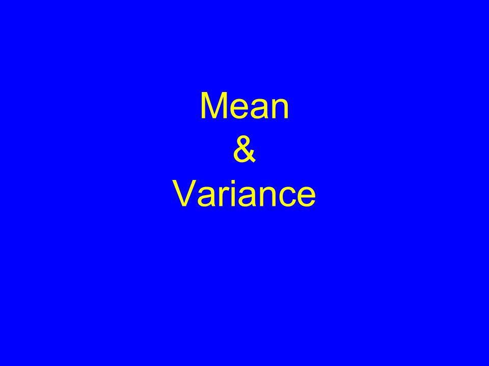 Mean & Variance
