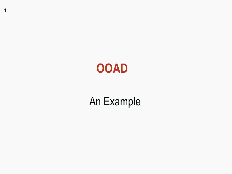1 OOAD An Example