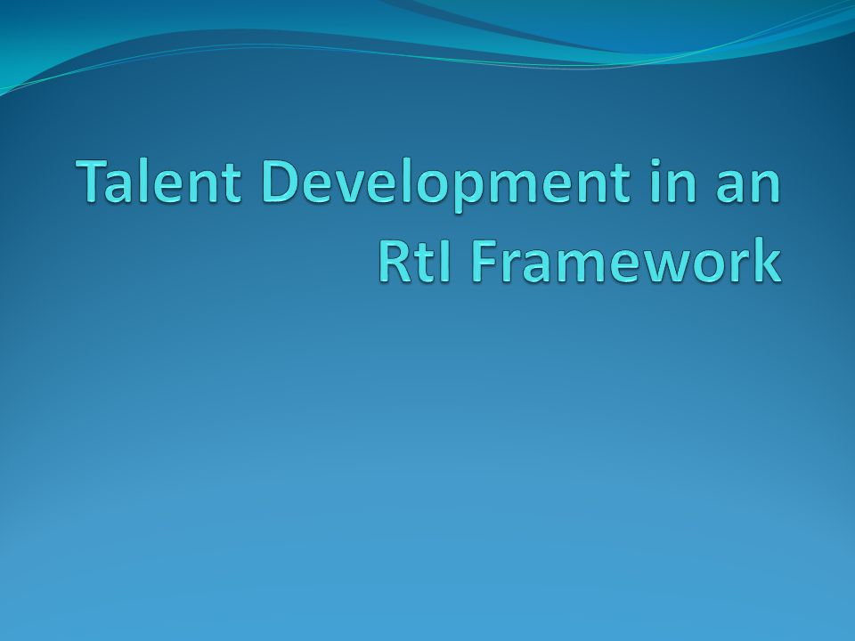Talent Development Staff Roles All Staff are Advocates for Talented Students Distributed Leadership Model Decision making at building/class level TDA's, intervention teachers Empowering staff Examples Timeliness of response to students and parents Staff roles tied into action teams Increased capacity for awesomeness!