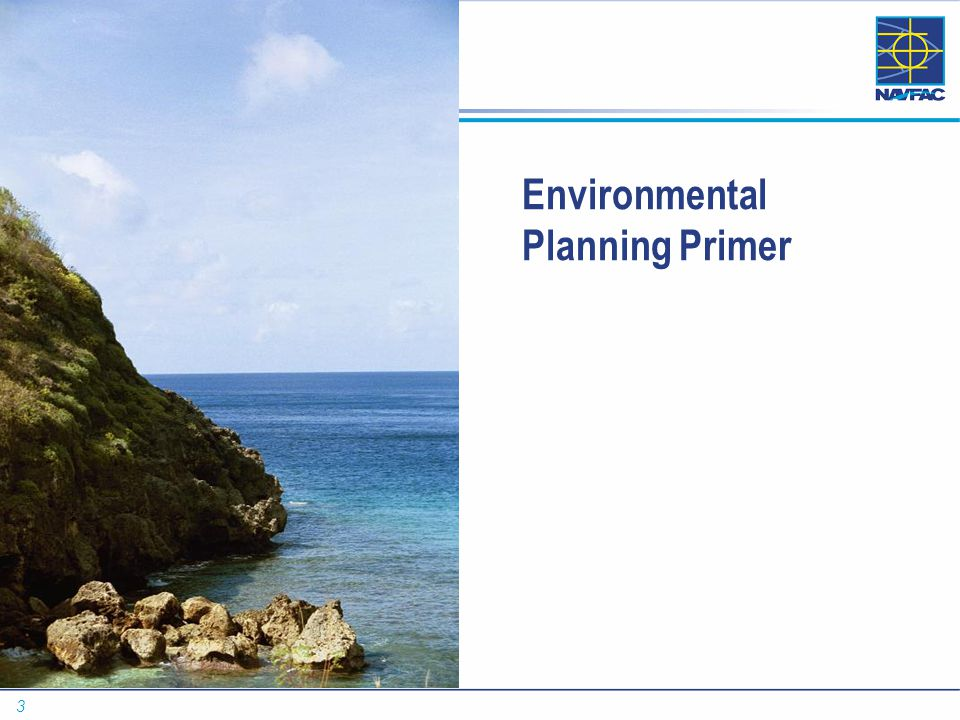 3 Pre-Decisional-Draft Proposal Environmental Planning Primer