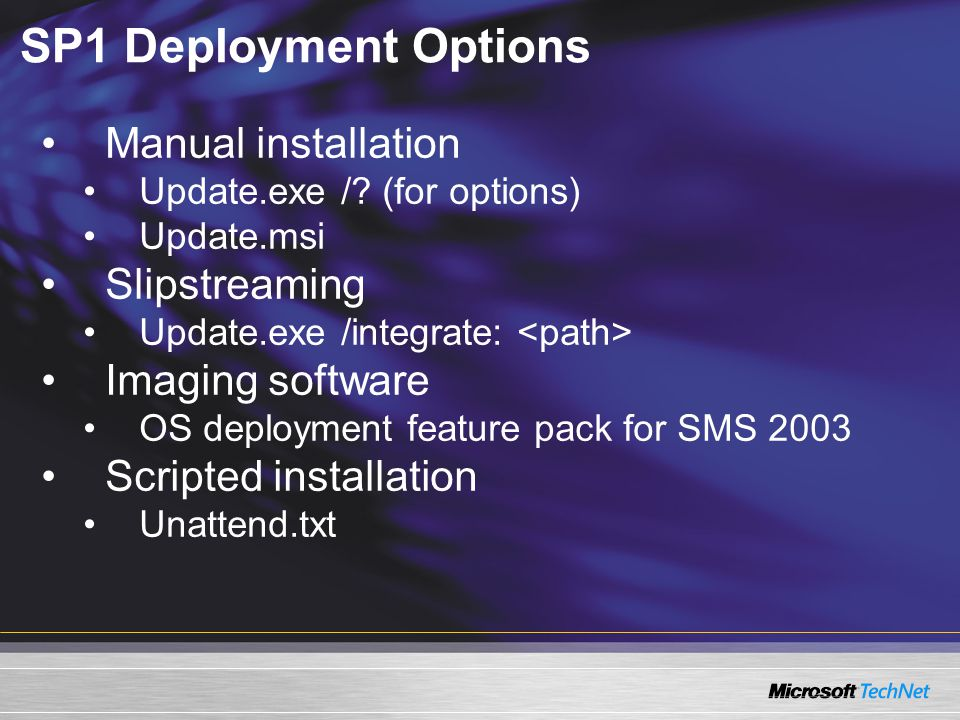 How to Test the SP1 Installation in Your Environment Verify that the software and services continue to work Install SP1 on each computer and apply security settings / templates Create a test environment that is representative of your company's computers, software and services 1 1 3 3 2 2
