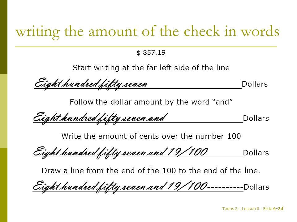 Guided Practice  $80.76 _________________________________________________________________Dollars  $196.45 _________________________________________________________________Dollars  $2,857.00 _________________________________________________________________Dollars