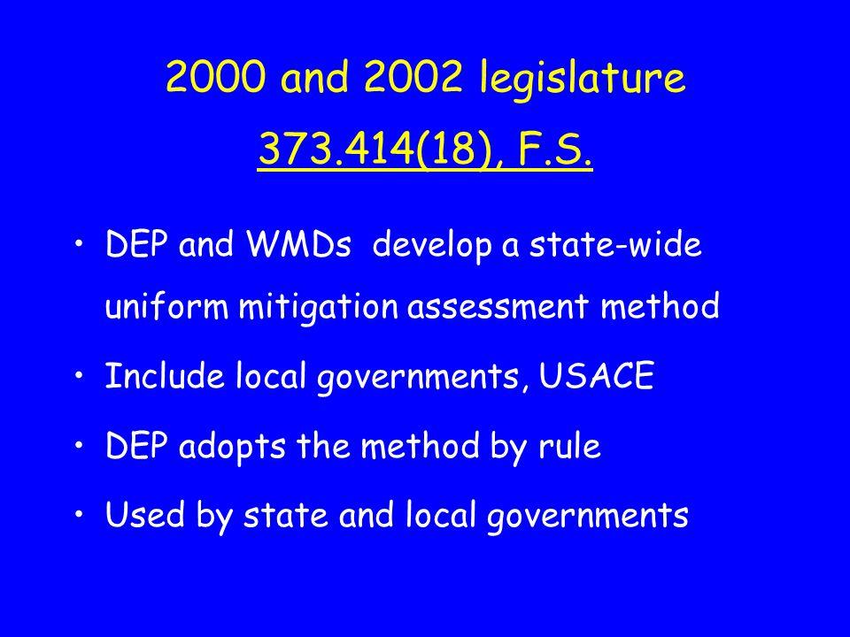 2000 and 2002 legislature 373.414(18), F.S.