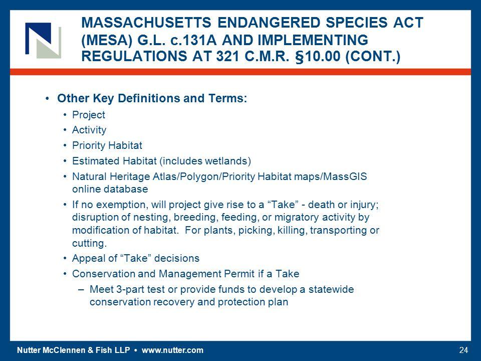 Nutter McClennen & Fish LLP www.nutter.com24 MASSACHUSETTS ENDANGERED SPECIES ACT (MESA) G.L.