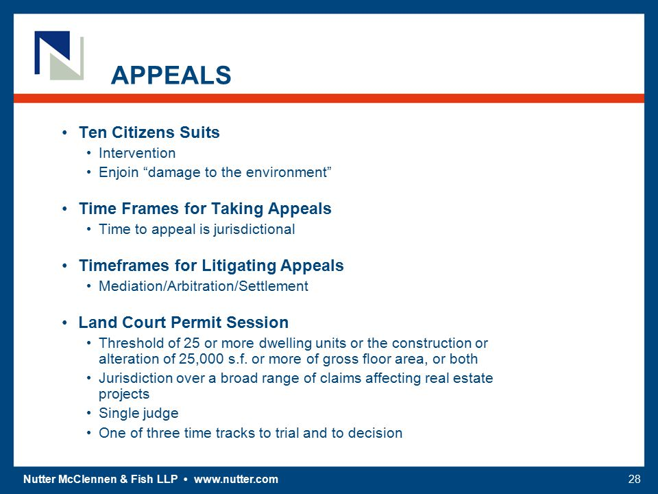"""Nutter McClennen & Fish LLP www.nutter.com28 APPEALS Ten Citizens Suits Intervention Enjoin """"damage to the environment"""" Time Frames for Taking Appeals"""