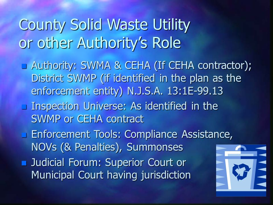 Local Recycling Coordinator Role n Authority: SWMA for Local Recycling Ordinance (N.J.S.A.