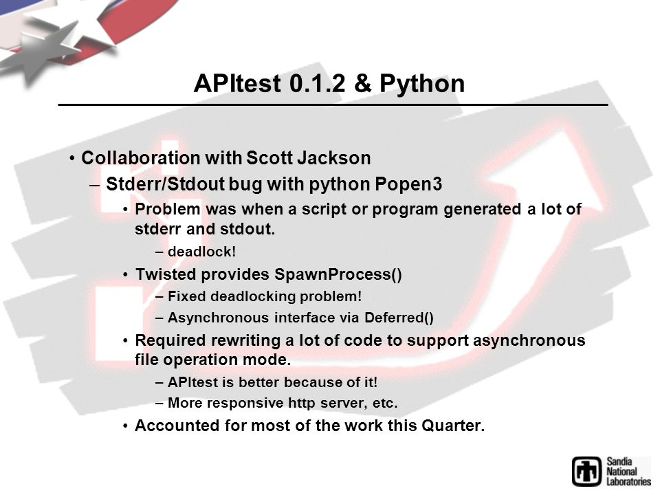 APItest 0.1.2 & Python Collaboration with Scott Jackson –Stderr/Stdout bug with python Popen3 Problem was when a script or program generated a lot of
