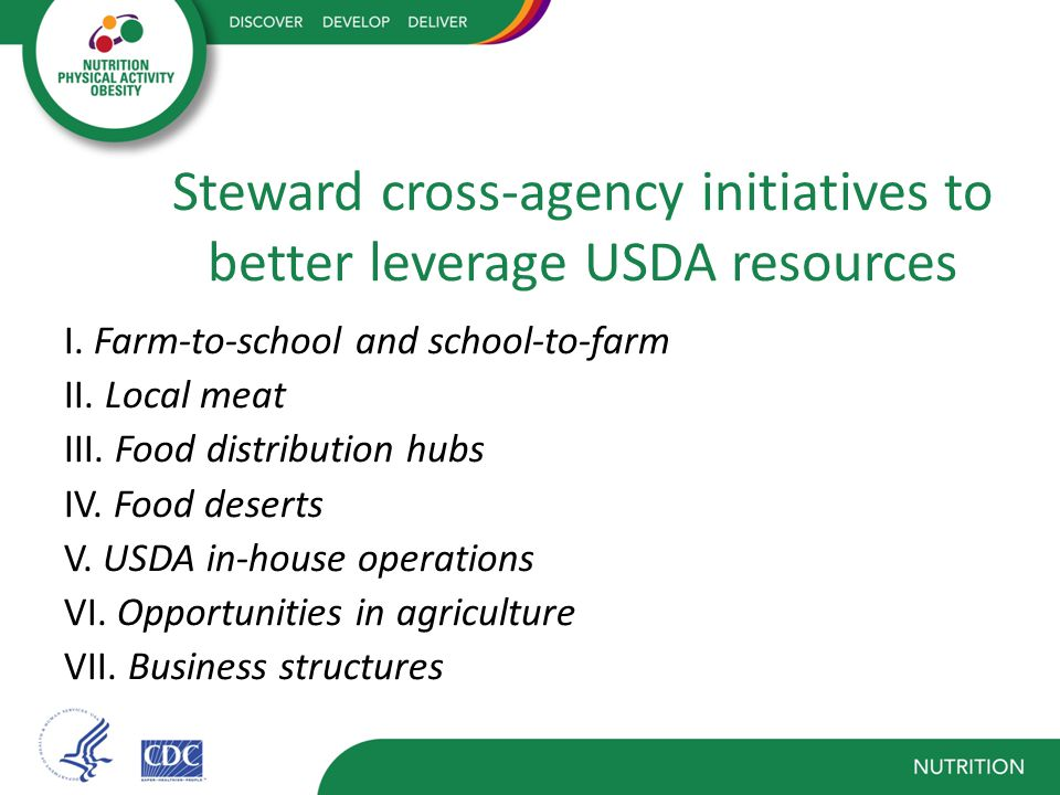 Steward cross-agency initiatives to better leverage USDA resources I.