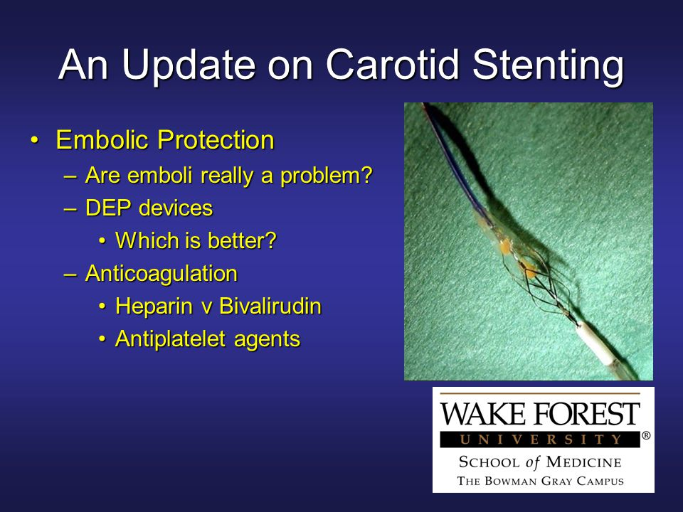 An Update on Carotid Stenting Embolic ProtectionEmbolic Protection –Are emboli really a problem.