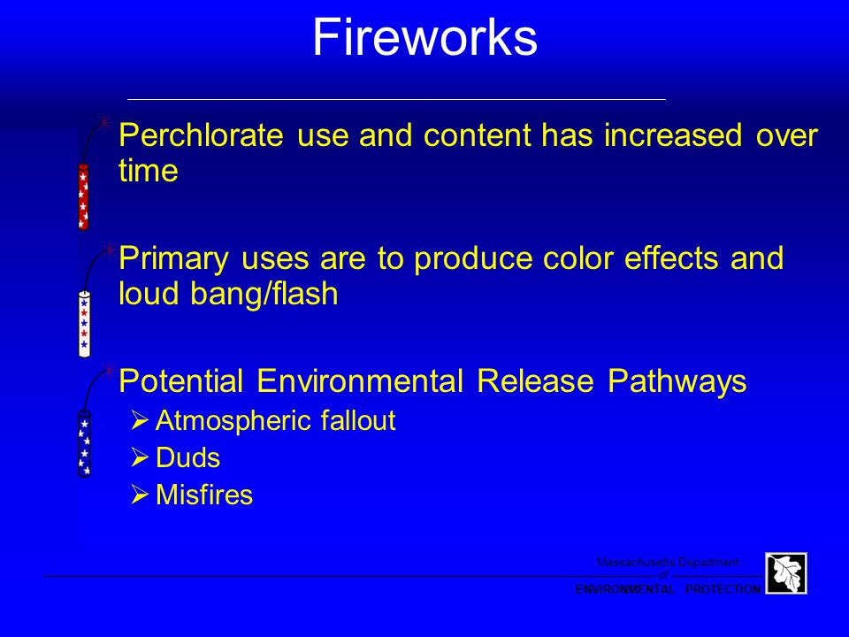 of Massachusetts Department ENVIRONMENTAL PROTECTION Source Discovery Fireworks Blasting Sodium Hypochlorite Industrial Discharges