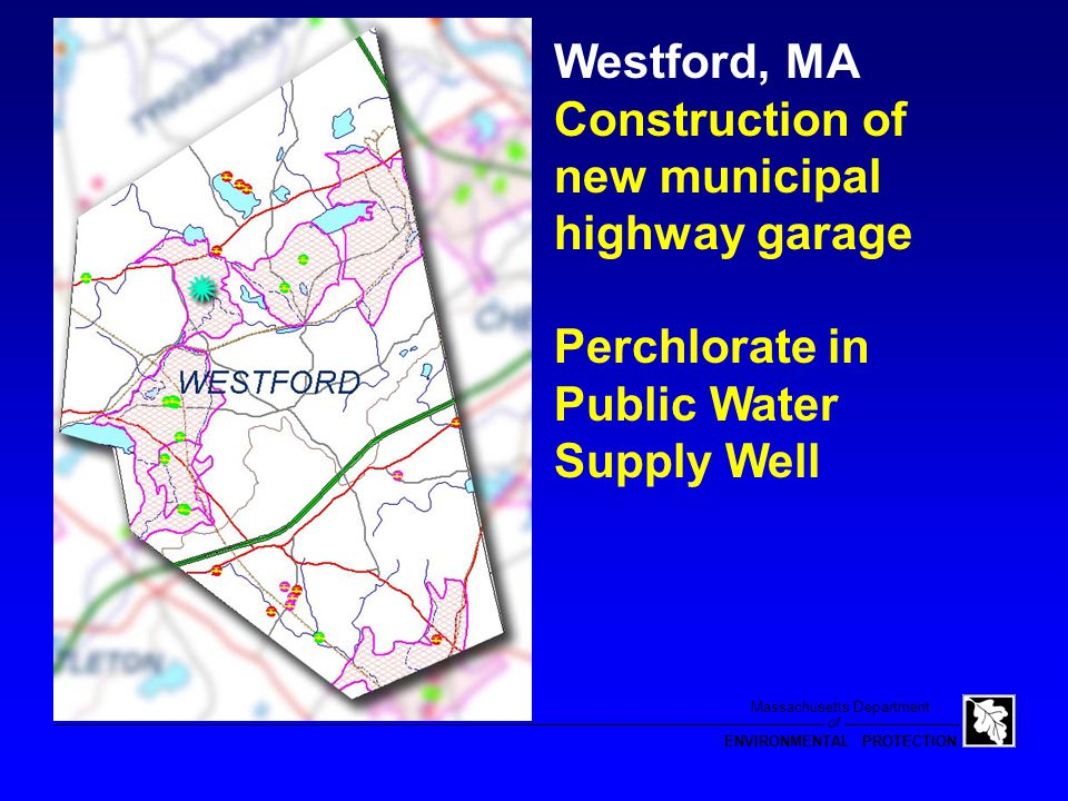 of Massachusetts Department ENVIRONMENTAL PROTECTION ANFO 95,000 LBS Slurran XLS (SEC) 9,500 LBS 20-30 % Ammonium Perchlorate Westford, Mass