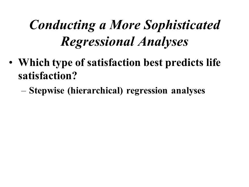 Which type of satisfaction best predicts life satisfaction.