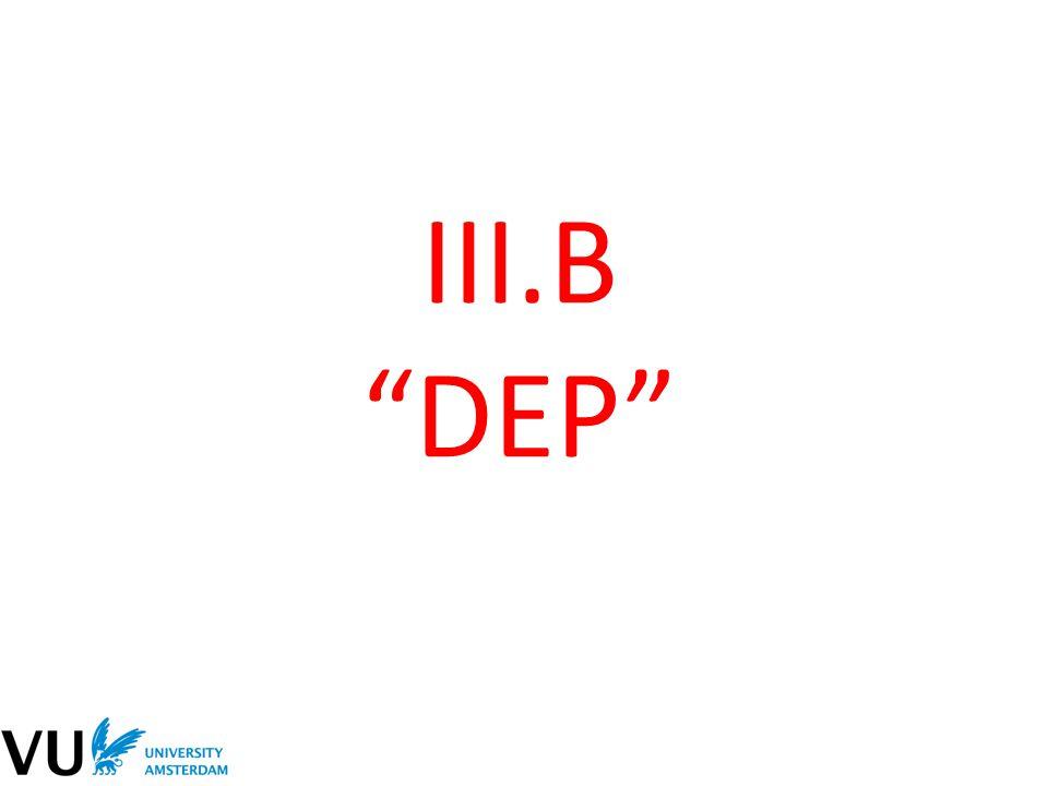 III.B DEP