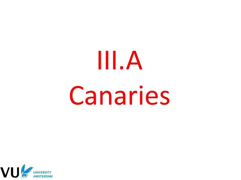 III.A Canaries