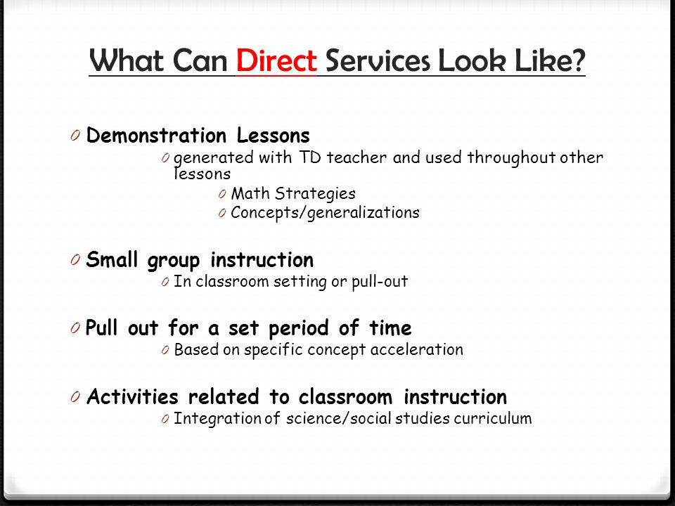 What Can Direct Services Look Like.