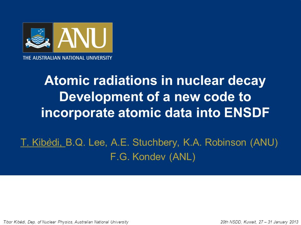 Atomic radiations in nuclear decay Development of a new code to incorporate atomic data into ENSDF T.