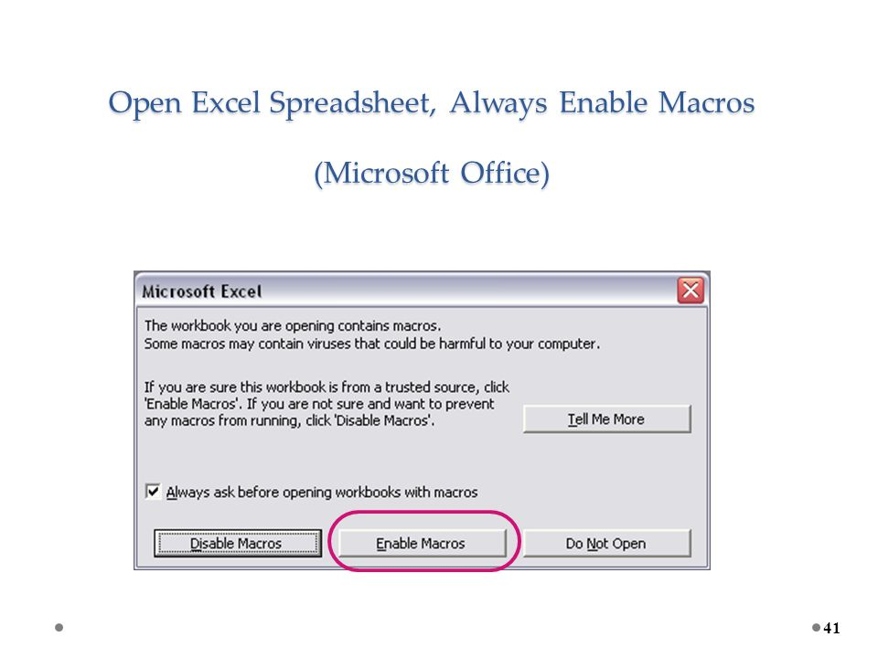 Open Excel Spreadsheet, Always Enable Macros (Microsoft Office) 41