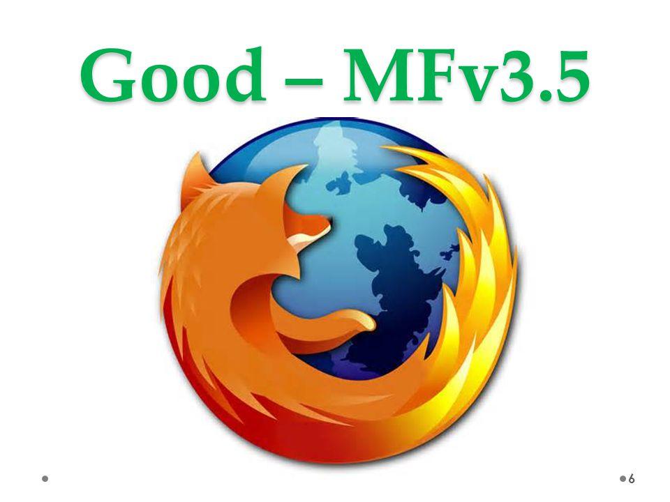 Good – MFv3.5 6