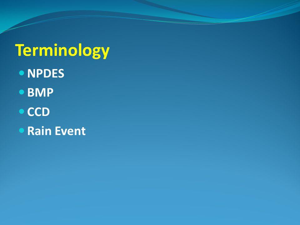 Terminology NPDES BMP CCD Rain Event