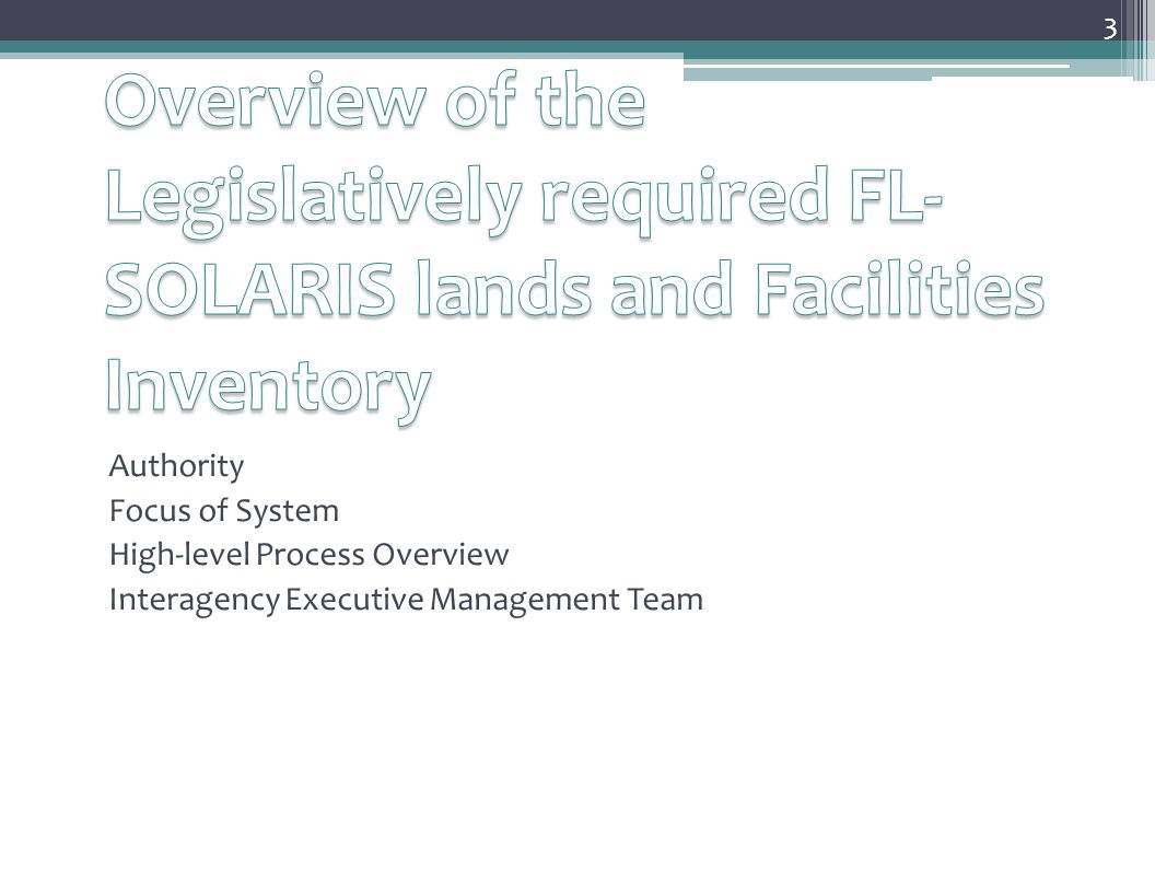 Florida State-Owned Lands and Records Information System (FL-SOLARIS) Authority: Ch.