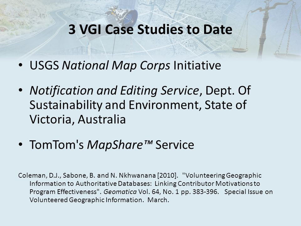 3 VGI Case Studies to Date USGS National Map Corps Initiative Notification and Editing Service, Dept.