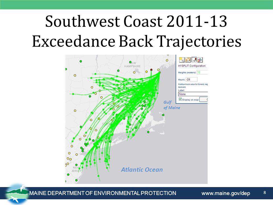 MAINE DEPARTMENT OF ENVIRONMENTAL PROTECTION www.maine.gov/dep Southwest Coast 2011-13 Exceedance Back Trajectories 8 Atlantic Ocean Gulf of Maine