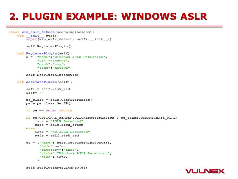 2. PLUGIN EXAMPLE: WINDOWS ASLR