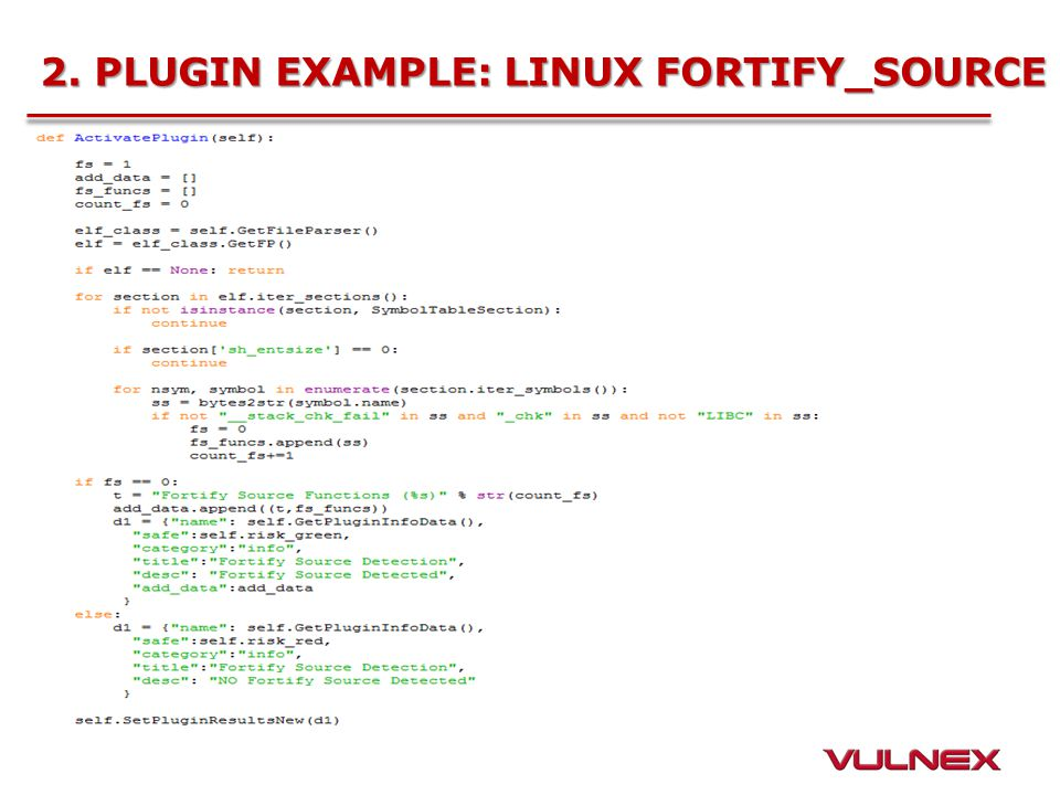 2. PLUGIN EXAMPLE: LINUX FORTIFY_SOURCE