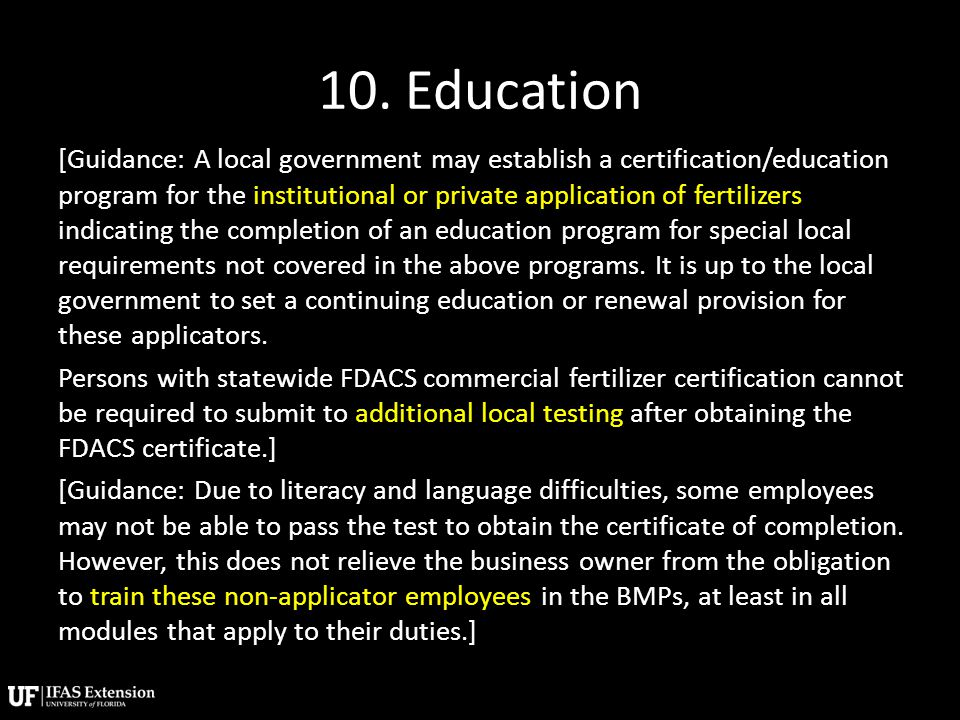 10. Education [Guidance: A local government may establish a certification/education program for the institutional or private application of fertilizer