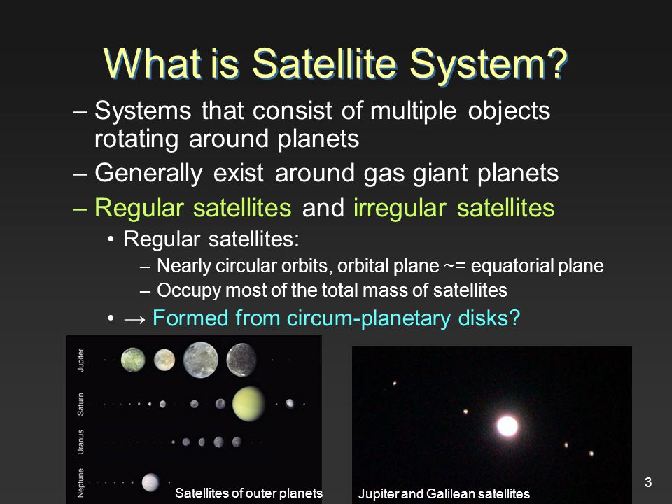 3 What is Satellite System.