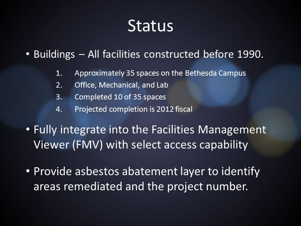 Status Buildings – All facilities constructed before 1990.