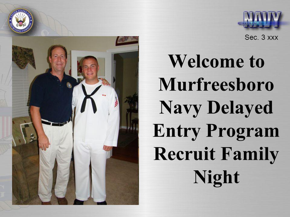 Sec. 3 xxx Welcome to Murfreesboro Navy Delayed Entry Program Recruit Family Night