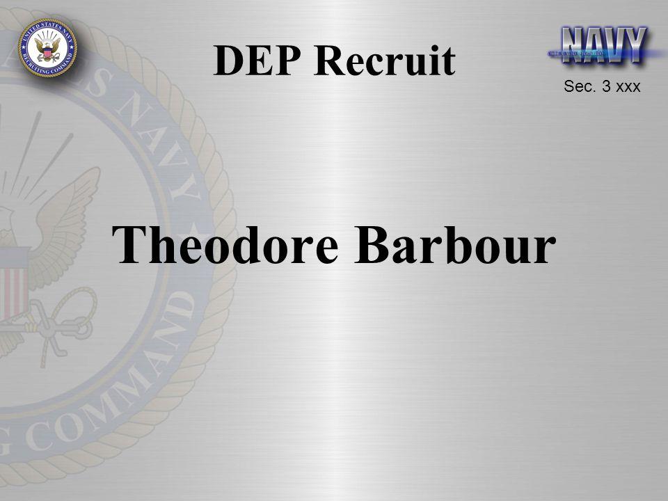 Sec. 3 xxx DEP Recruit Theodore Barbour