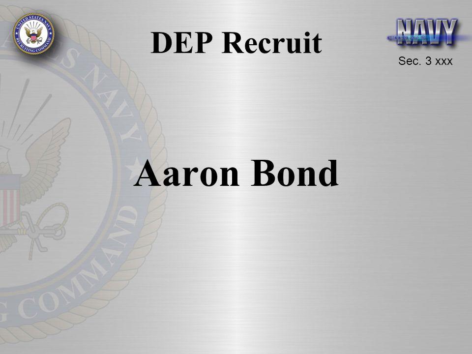 Sec. 3 xxx DEP Recruit Aaron Bond