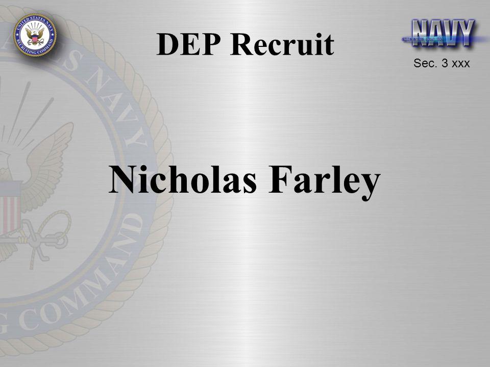Sec. 3 xxx DEP Recruit Nicholas Farley