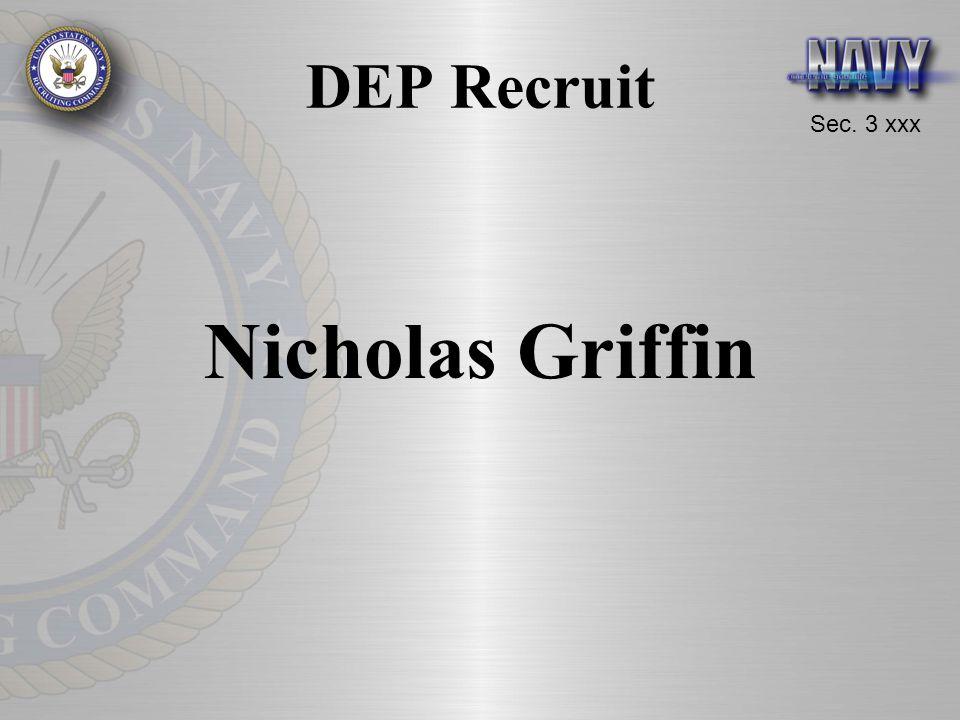 Sec. 3 xxx DEP Recruit Nicholas Griffin