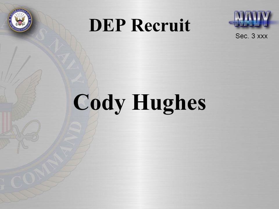 Sec. 3 xxx DEP Recruit Cody Hughes