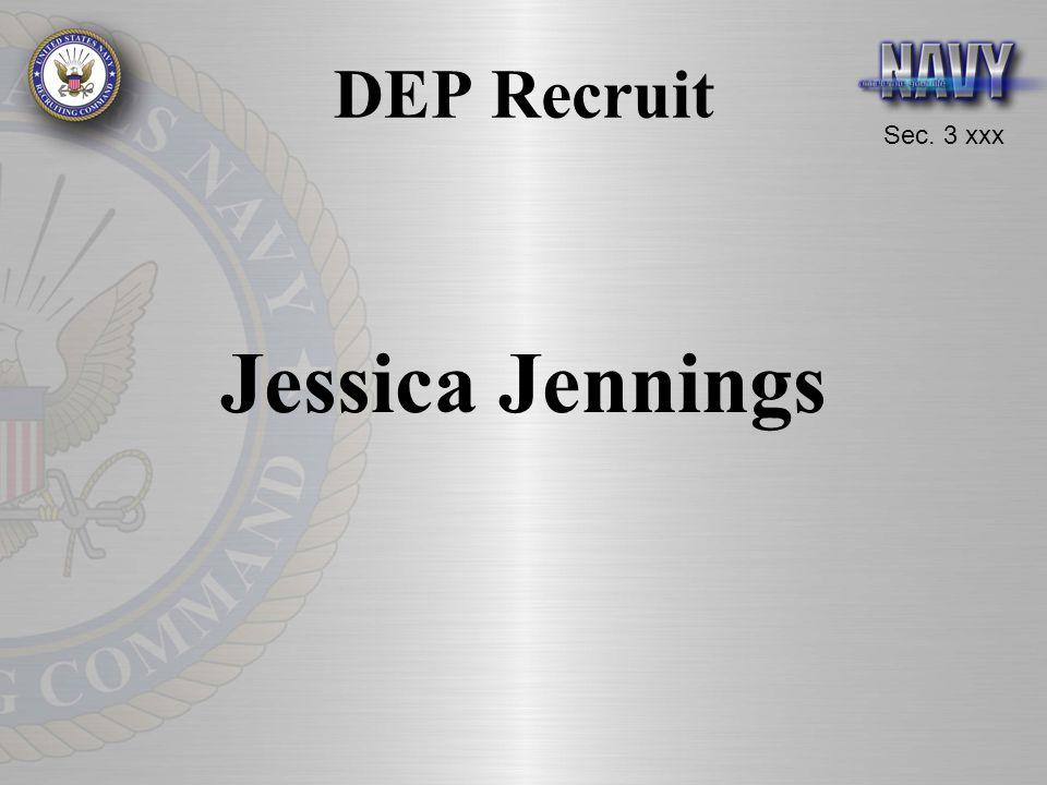 Sec. 3 xxx DEP Recruit Jessica Jennings