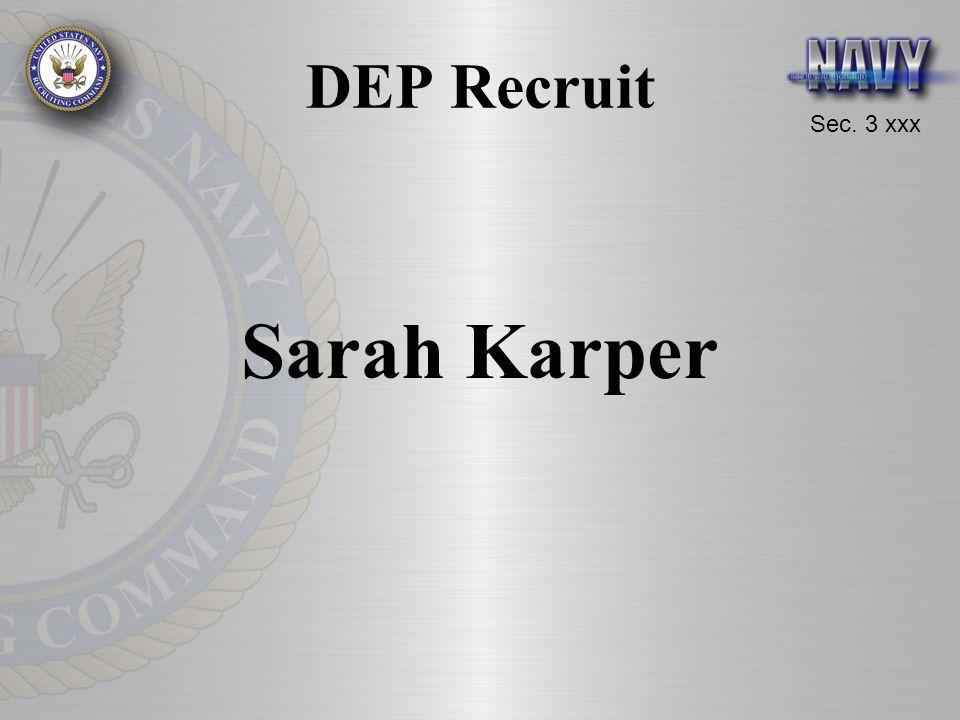 Sec. 3 xxx DEP Recruit Sarah Karper
