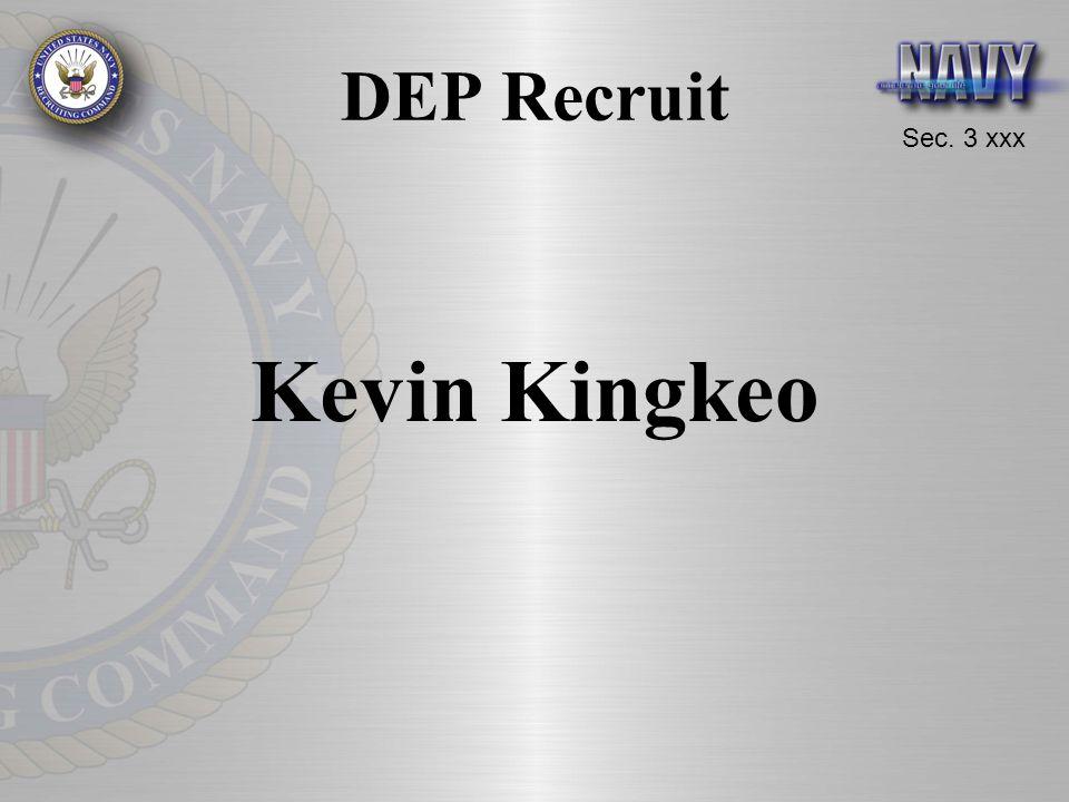 Sec. 3 xxx DEP Recruit Kevin Kingkeo